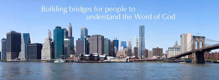 Building bridges for people to understand the Word of God